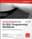 Image for Oracle database 11G PL/SQL programming workbook