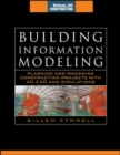 Image for Building information modeling  : planning and managing construction projects with 4D CAD and simulations