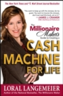 Image for The millionaire maker's guide to cash machines: turn what you know into your fastest path to cash
