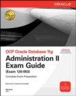 Image for OCP Oracle Database 11g  : Administration II exam guide (exam 1Z0-053)