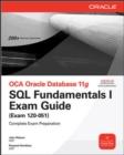 Image for OCA Oracle database 11g - SQL fundamentals I exam guide (exam 1Z0-051)