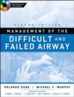 Image for Management of the difficult and failed airway