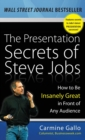 Image for The presentation secrets of Steve Jobs  : how to be insanely great in front of any audience