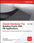 Image for Oracle database 11g  : building Oracle XML DB applications