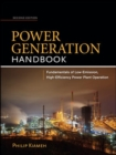 Image for Power generation handbook  : fundamentals of low-emission, high-efficiency power plant operation