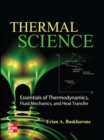 Image for Thermal science  : essentials of thermodynamics, fluid mechanics, and heat transfer