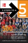 Image for 5 Steps to A 5: 500 AP Statistics Questions to Know by Test Day
