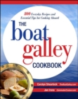 Image for The boat galley cookbook  : 800 everyday recipes and essential tips for cooking aboard