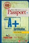 Image for Mike Meyers' CompTIA A+ certification passport (exams 220-801 & 220-802)