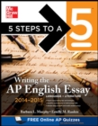 Image for 5 Steps to a 5 Writing the AP English Essay
