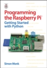 Image for Programming the Raspberry Pi  : getting started with Python