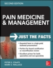 Image for Pain medicine and management  : just the facts