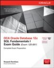 Image for OCA Oracle Database 12c SQL Fundamentals I Exam Guide (Exam 1Z0-061)