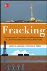 Image for Fracking  : hydraulic fracturing & development of unconventional oil & gas resources, environmental protection, & cost recovery techniques