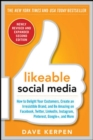 Image for Likeable social media  : how to delight your customers, create an irresistible brand, and be amazing on Facebook, Twitter, Linkedin, Instagram, Pinterest and more