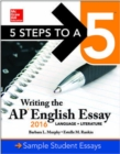 Image for 5 Steps to a 5: Writing the AP English Essay