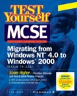 Image for MCSE migrating from NT to Windows 2000 test yourself practice exams (70-222)