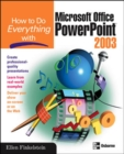 Image for How to do everything with Microsoft Office PowerPoint 2003