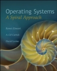 Image for Operating systems  : a spiral approach