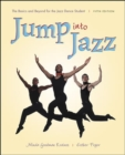 Image for Jump into jazz  : the basics and beyond for the jazz dance student