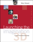Image for Launching the Imagination 3D
