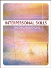 Image for Interpersonal Skills in Organisations