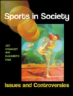 Image for Sports in society  : issues and controversies