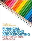 Image for Financial accounting and reporting  : an international approach