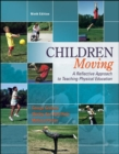 Image for Children moving  : a reflective approach to teaching physical education