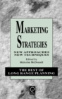 Image for Marketing strategies  : new approaches, new techniques