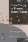 Image for From Charpy to Present Impact Testing : Volume 30