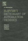 Image for Elsevier's dictionary of automation technics: in English, German, French and Russian