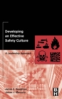 Image for Developing an effective safety culture: a leadership approach