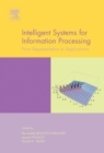 Image for Intelligent systems for information processing: from representation to applications