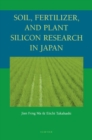 Image for Soil, fertilizer, and plant silicon research in Japan