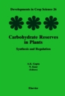 Image for Carbohydrate reserves in plants: synthesis and regulation : v.26