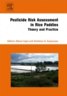 Image for Pesticide risk assessment in rice paddies: theory and practice