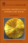 Image for Sulfidic sediments and sedimentary rocks : v. 65