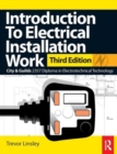 Image for Introduction to electrical installation work  : covers the knowledge units of the level 2 City & Guilds technology systems, level 3 City & Guilds diploma in installing electrotechnical systems