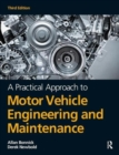 Image for A practical approach to motor vehicle engineering and maintenance