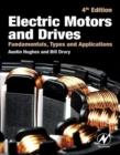 Image for Electric motors and drives  : fundamentals, types, and applications