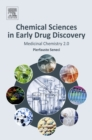 Image for Chemical sciences in early drug discovery: medicinal chemistry 2.0