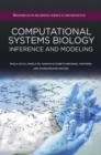 Image for Computational systems biology: inference and modelling