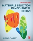 Image for Materials selection in mechanical design