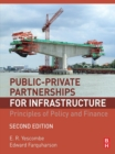 Image for Public-private partnerships for infrastructure: principles of policy and finance.