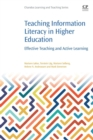 Image for Teaching information literacy in higher education  : effective teaching and active learning