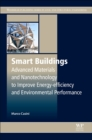 Image for Smart buildings  : advanced materials and nanotechnology to improve energy-efficiency and environmental performance