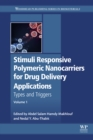 Image for Stimuli responsive polymeric nanocarriers for drug delivery applications.: (Types and triggers) : Volume 1,