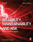 Image for Reliability, maintainability and risk  : practical methods for engineers