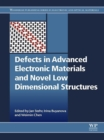 Image for Defects in advanced electronic materials and novel low dimensional structures